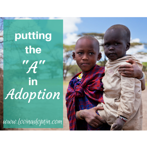 putting the A in Adoption