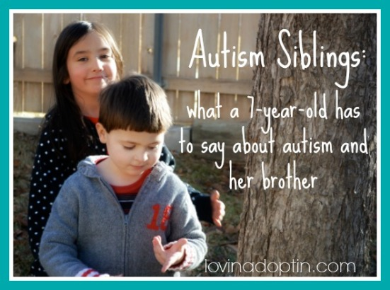 autism siblings: what a 7-year-old has to say about autism and her brother